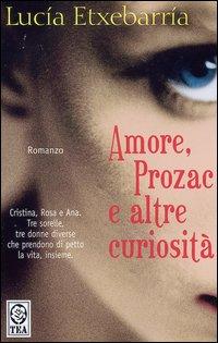 Amore, prozac ed altre curiosità